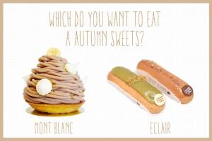 秋に食べたいパリスイーツ!モンブランとエクレアを食べ比べ!