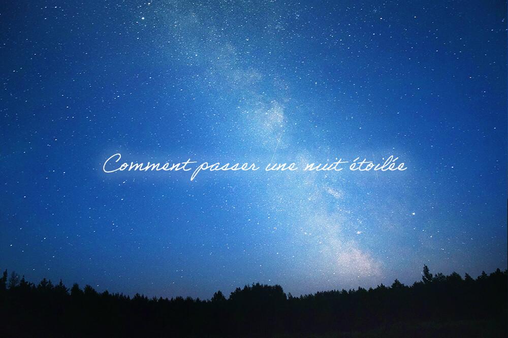 銀河に思いをはせて癒やしの時間を。星が輝く夜の過ごし方
