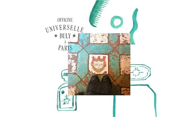 鉄板の老舗ブランド『OFFICINE UNIVERSELLE BULY(オフィシーヌ・ユニヴェルセル・ビュリー)』